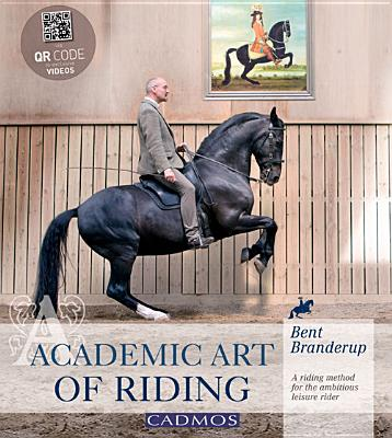 Academic Art of Riding By Branderup, Bent