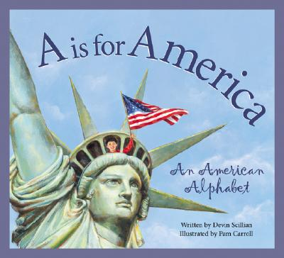 A Is for America By Scillian, Devin/ Carroll, Pamela (ILT)
